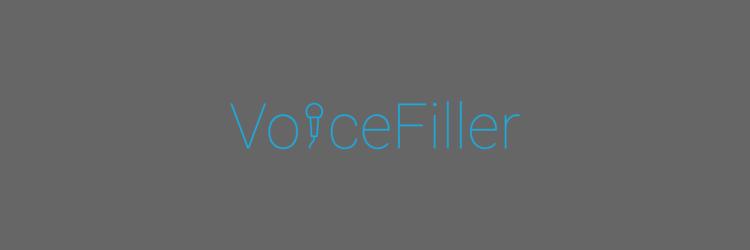 VoiceFiller
