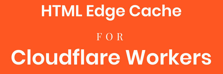 cloudflare edge cache workers